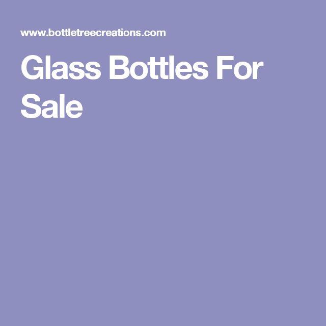 Glass Bottles For Sale