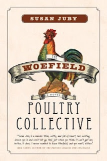 Susan Juby's Woefield Poultry Collective