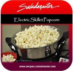 Saladmaster #ElectricSkillet Popcorn | #Saladmaster #Recipes | For more, check out www.recipes.saladmaster.com #316ti #Titanium #StainlessSteel #Cookware #LifetimeWarranty