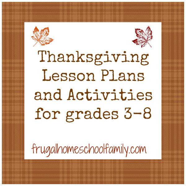 Thanksgiving Lesson Plans and Activities for Grades 3-8