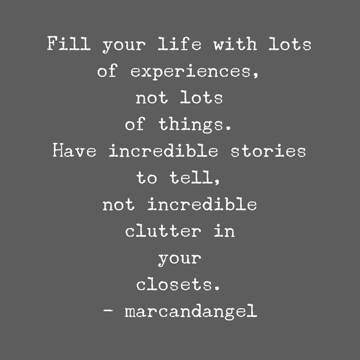 25 best ideas about meaningful sayings on pinterest s for Minimalism live a meaningful life