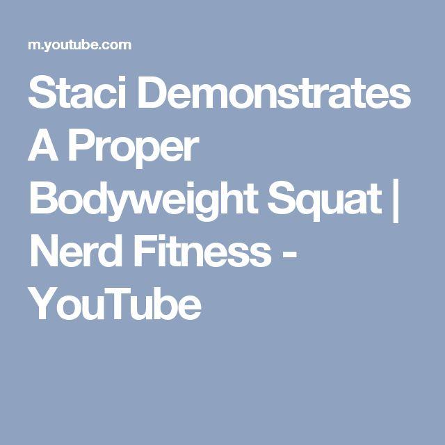 Staci Demonstrates A Proper Bodyweight Squat | Nerd Fitness - YouTube