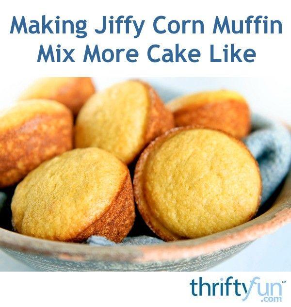 Making Jiffy Corn Muffin Mix More Cake Like Jiffy Corn Muffin Mix Cornbread Louisiana Recipes