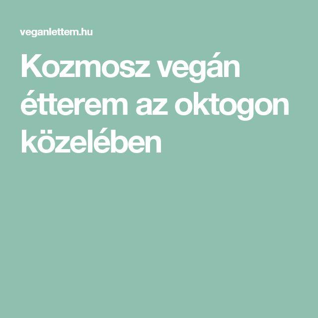 Kozmosz vegán étterem az oktogon közelében