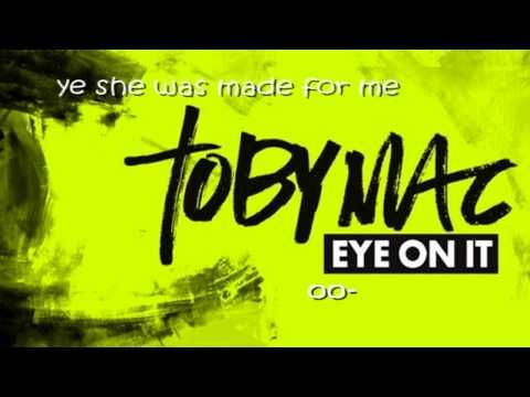 Artist: TobyMac Album: Eye on it Track: Made for me