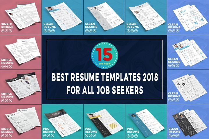 15 Best Resume Templates 2018 For All Job Seekers Looking For A Latest Designed Best Resume Templates 2018 Best Resume Template Resume Templates Best Resume
