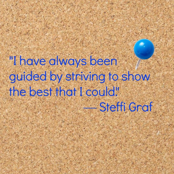 "Monday Motivation: ""I have always been guided by striving to show the best that I could.""  — Steffi Graf"