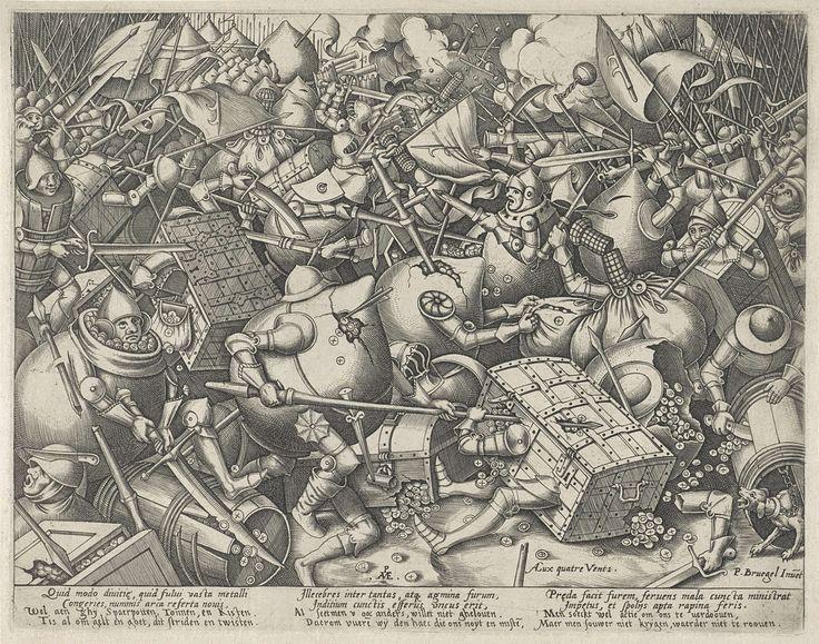 Pieter van der Heyden | Strijd tussen de geldzakken en de geldkisten, Pieter van der Heyden, weduwe Hieronymus Cock, 1570 - after 1601 | Woest gevecht tussen de geldzakken en de geldkisten. Op de grond liggen munten, rechtsvooraan een hond aan een ketting. Met onderschrift van drie kolommen met elk twee regels in het Latijn en twee regels in het Nederlands.