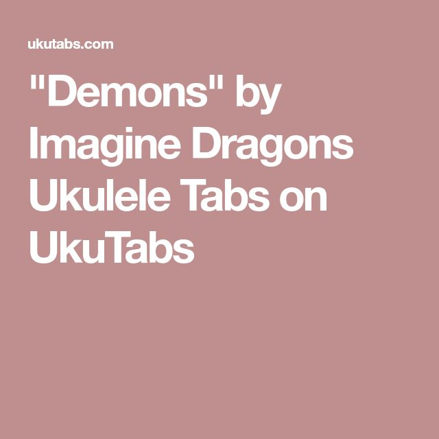 Warriors Imagine Dragons Electric Guitar Tab: Best 25+ Demons Imagine Dragons Ideas On Pinterest