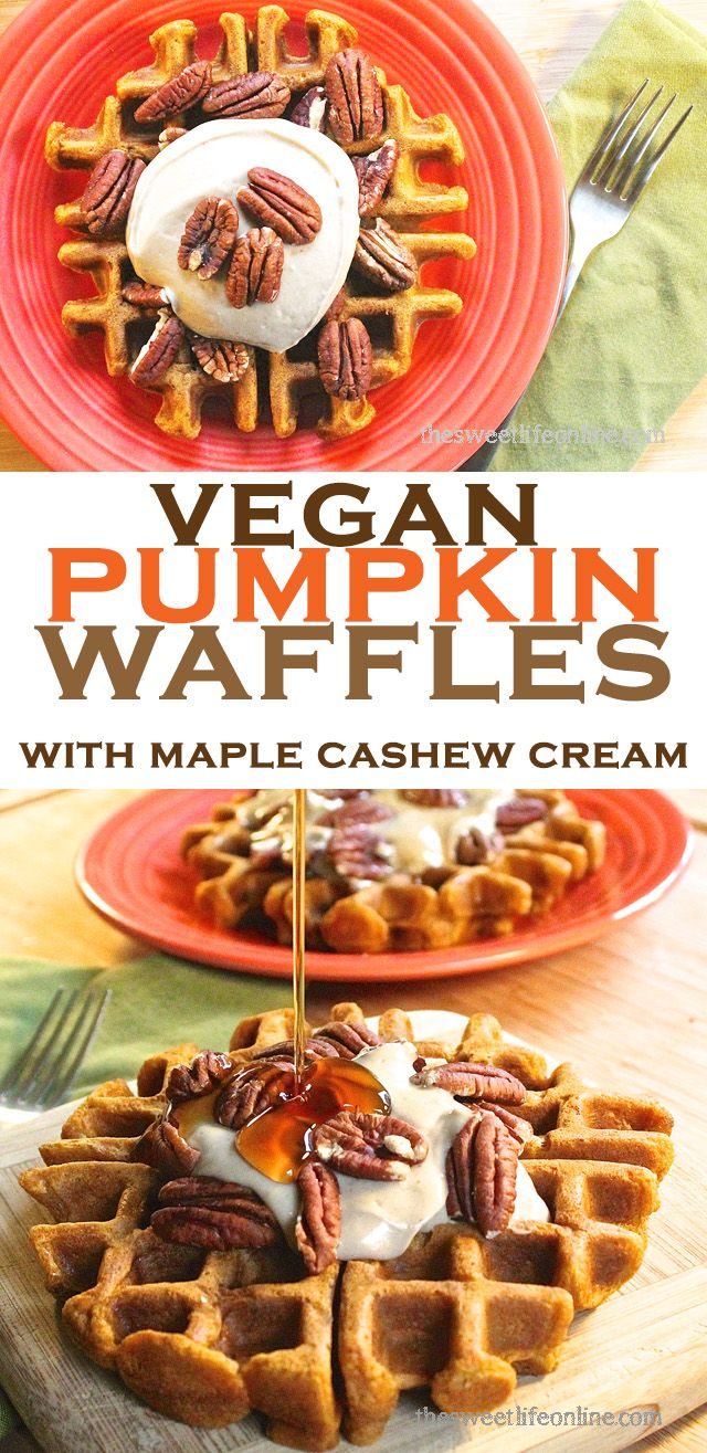 Wake up to fall with these amazing vegan Pumpkin Waffles with Maple Cashew Cream Sauce. Click the photo for the full recipe!