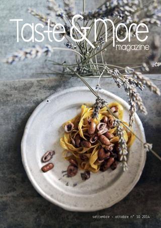 Taste&More Magazine settembre-ottobre 2014 n°10  Rivista di cucina ed arte culinaria