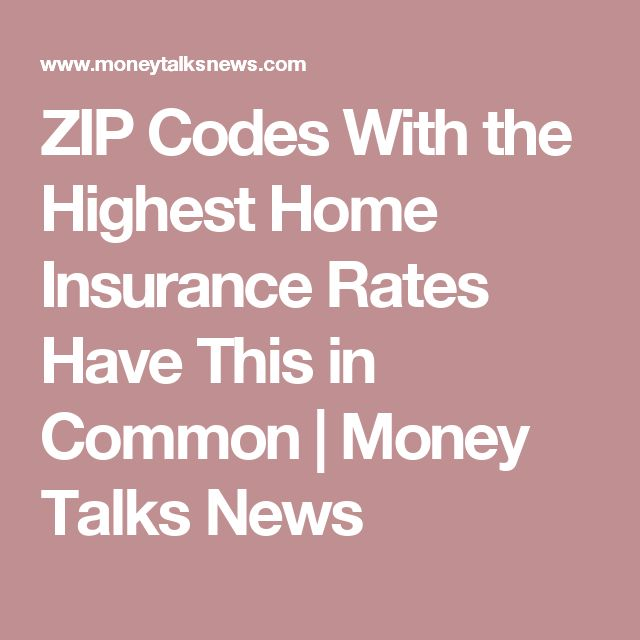 ZIP Codes With the Highest Home Insurance Rates Have This in Common   Money Talks News