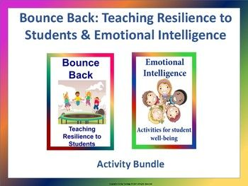 These 2 resources could help your students manage their emotions better and cope and adjust as well as manage their struggles and difficulties quite easily. 1. Bounce Back: Teaching Resilience to Students This resource focuses on 4 areas of resiliency: 1.
