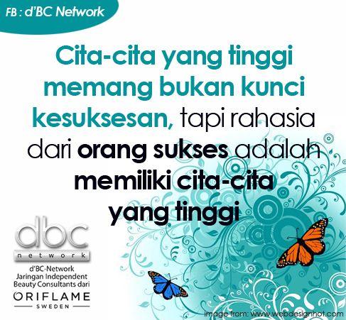 Cita-cita yg tinggi memang bukan kunci kesuksesan, tapi rahasia dari orang sukses adalah memiliki cita-cita yang tinggi. #dBCNQuote #QuoteImage