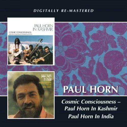 Cosmic Consciousness: Paul Horn in Kashmir & India [CD]