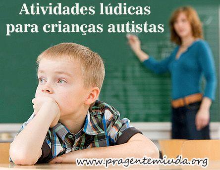 03 Atividades lúdicas para crianças autistas | Pra Gente Miúda