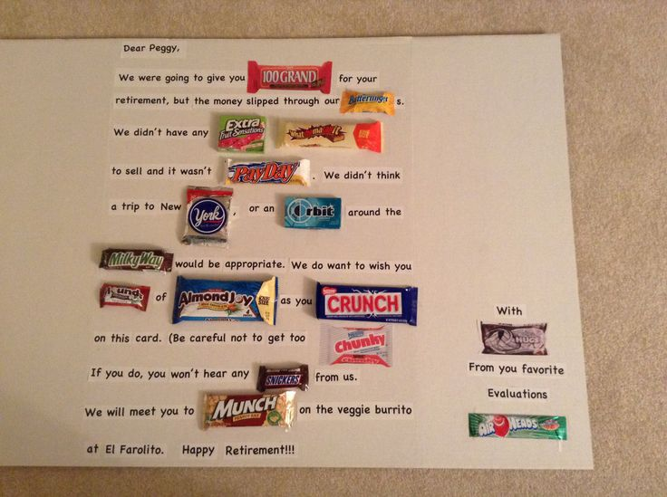 Got this idea from Pinterest. Retirement card made with candy bars.