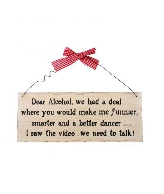 Placuta decorativa Dear Alcohol   #ideicadouriamuzante  #cadouri Pret:39 lei