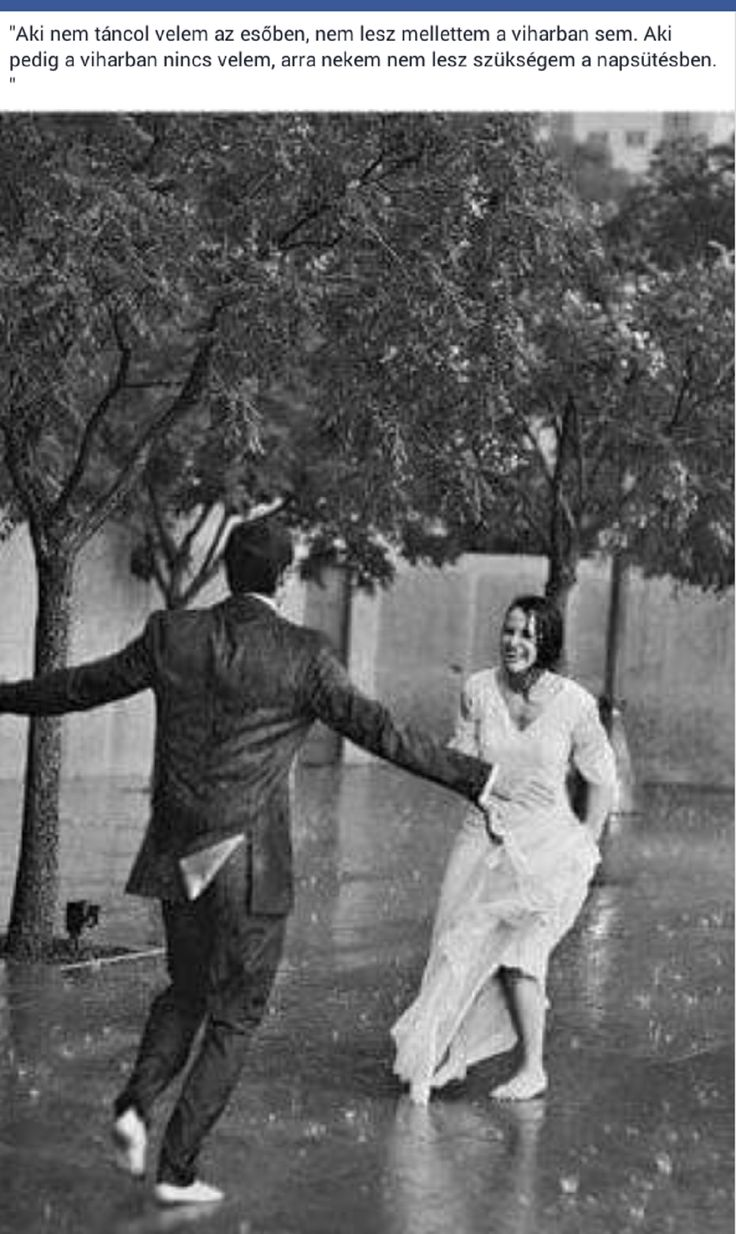 """""""aki nem táncol velem az esőben.."""""""