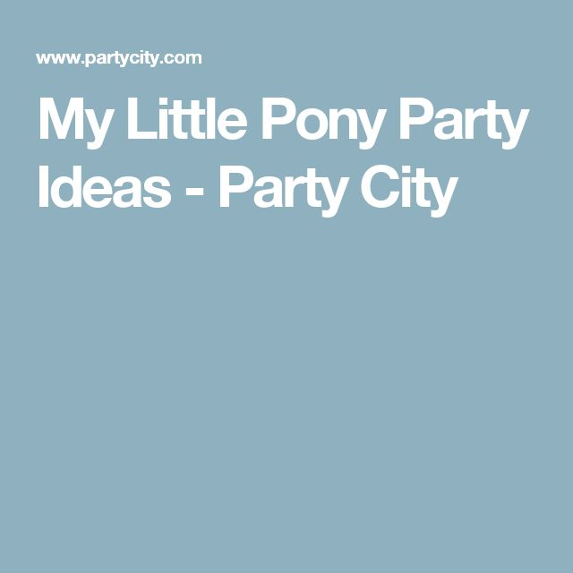 My Little Pony Party Ideas - Party City