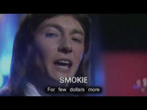 SMOKIE -  For a few dollars more (lyrics) HD