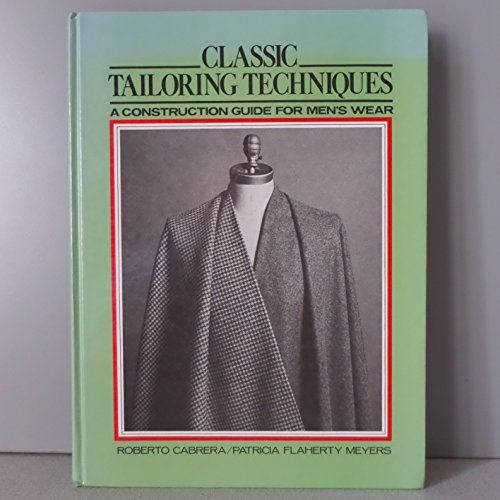 Classic Tailoring Techniques: a Construction Guide for Men's Wear by Roberto; Meyers, Patricia Flaherty Cabrera http://www.amazon.com/dp/B000S6RF1I/ref=cm_sw_r_pi_dp_zQH3vb0YRA74B