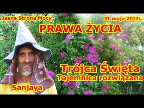 PRAWA ŻYCIA - Trójca Święta - Tajemnica rozwiązana. Sanjaya