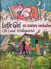 Lutje Giel (little virgil) van Ole Lund Kirkegaard: great childhood book!
