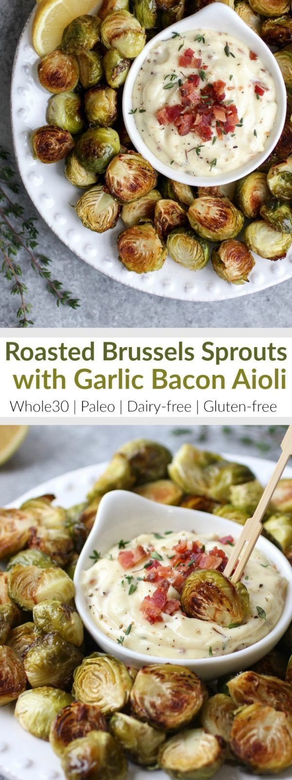Add these healthy Roasted Brussels Sprouts with Garlic Bacon Aioli to your Holiday party menu or serve them as a delicious Whole30-friendly side-dish | Whole30 | Paleo | Dairy-free | Gluten-free | http://therealfoodrds.com