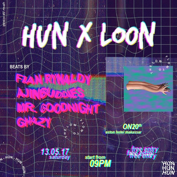 Hood Un-Neighborhood Present  HUN X LOON - Saturday the 13th at ON20 Bar & Dining Sky Lounge - Aston Hotel Makassar 20th Floor start from 09:00PM On Wards - beats by: @fianrynaldy @ajinbuddies @mr.goodnight_ @ghazyraghib - Get low to the dance floor because we give you more space for you to get laid with us and flow to the low - FREE ENTRY @hun.14 @loonartmedia #hoodunneighborhood #hun #loonartmedia #loonartproduction #norequest