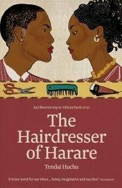 The Hairdresser of Harare Tendai Huchu ***