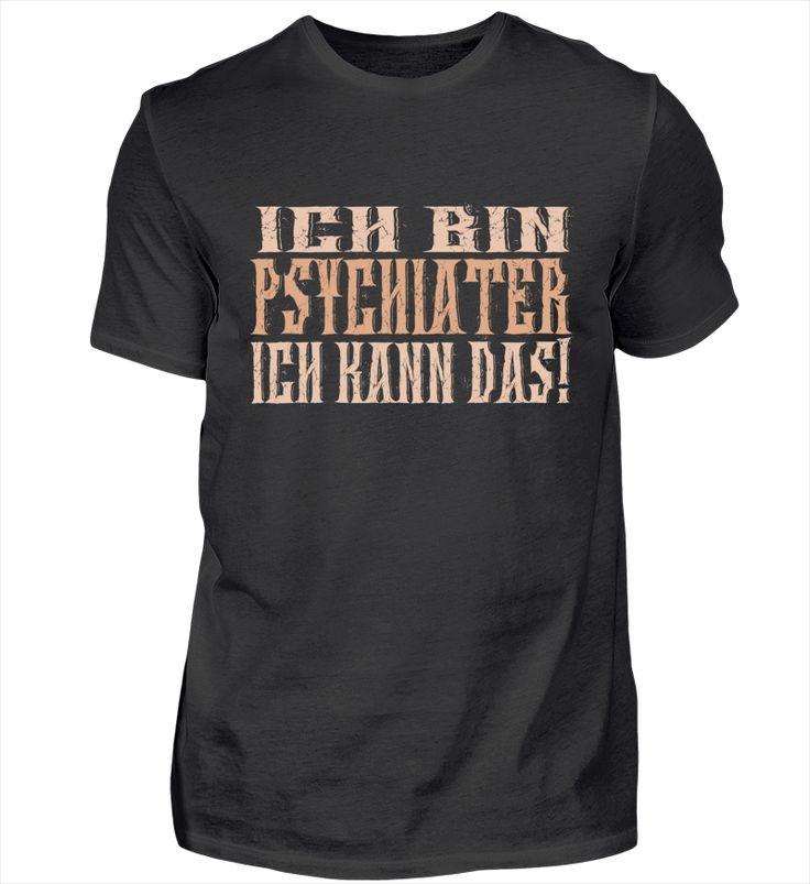 Ich bin Psychiater