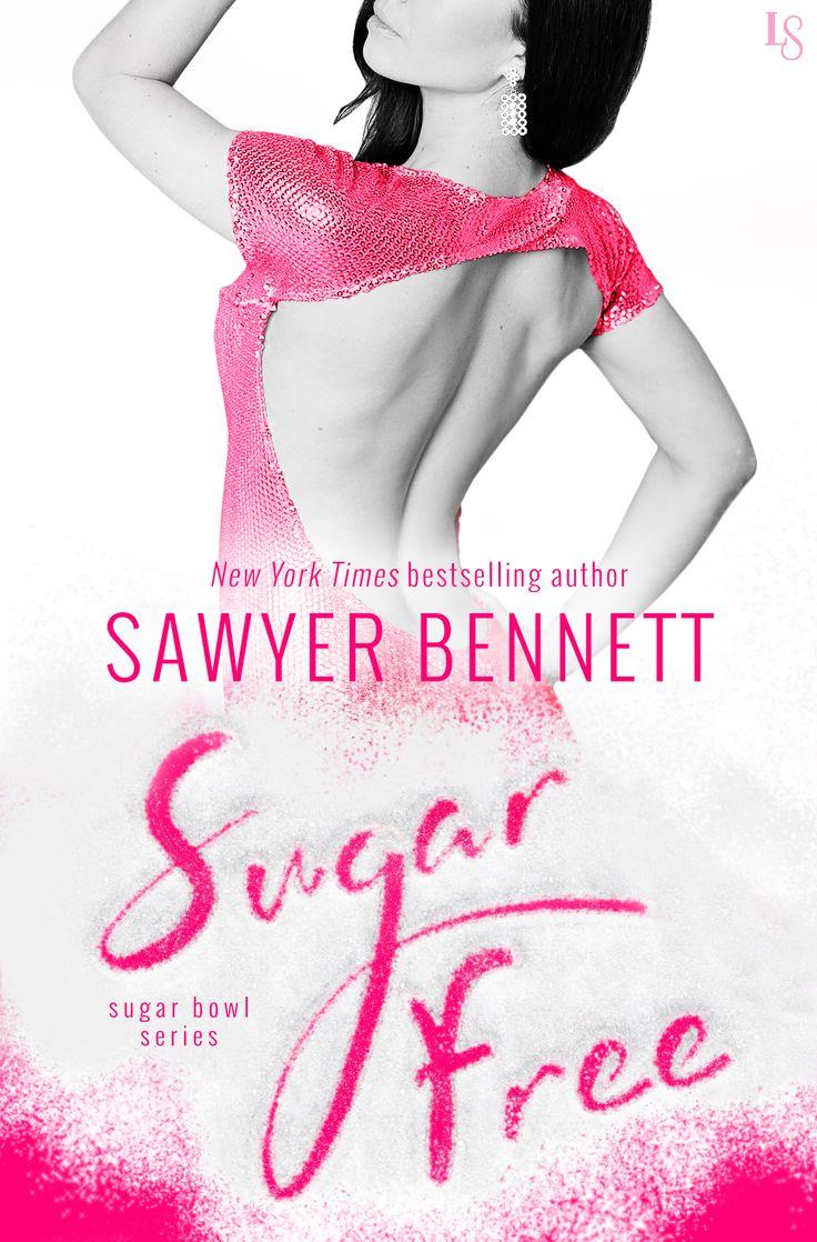 Sugar Free (sugar Bowl #3) By Sawyer Bennett