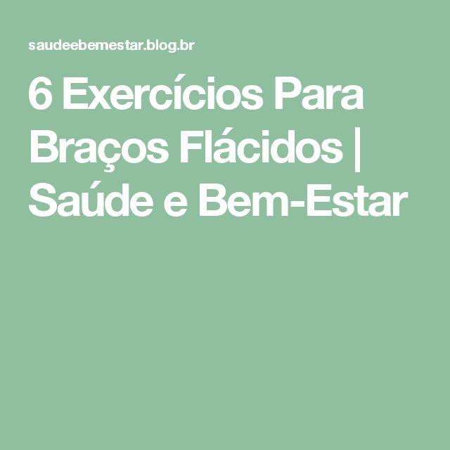 6 Exercícios Para Braços Flácidos | Saúde e Bem-Estar