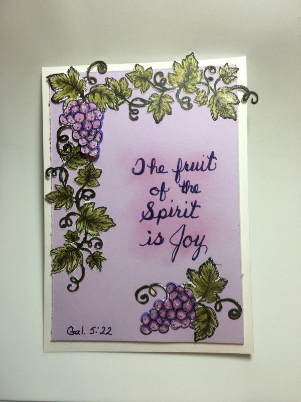 This is the second card in my Fruit of the Spirit series.  Sadly, the last time I made one of these, it was after a tragedy, and now I'm posting this one, and there has been another tragedy.  If ever there was a time when the world needed the Fruit of the Spirit, it is now.  Prayers for France.