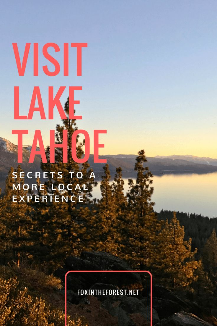 Lake tahoe sunset travel channel pinterest - Lake Tahoe Like A Local