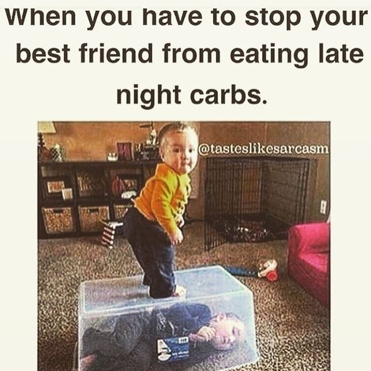 When you have to stop your best friend from eating late ...