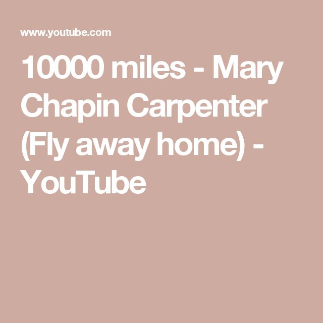 10000 miles - Mary Chapin Carpenter (Fly away home) - YouTube