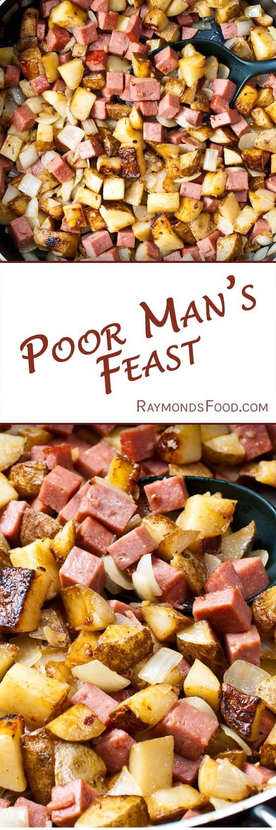 Poor Man's Feast Recipe by Raymond Selzer