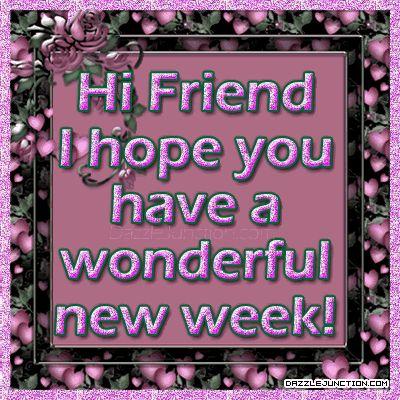 Hi friend! I hope you have a wonderful new week! monday good morning i hate mondays monday morning monday greeting new week monday comment
