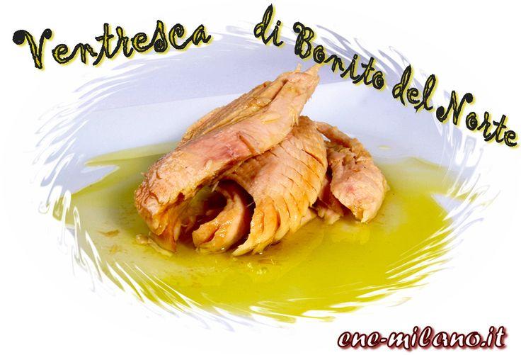 Ventresca di Bonito del Norte in Olio di Oliva € 9,50.   http://www.ene-milano.it/ventresca-di-bonito-del-norte-in-olio-di-oliva  #ProdottiSpagnoli, #RicetteSpagnole