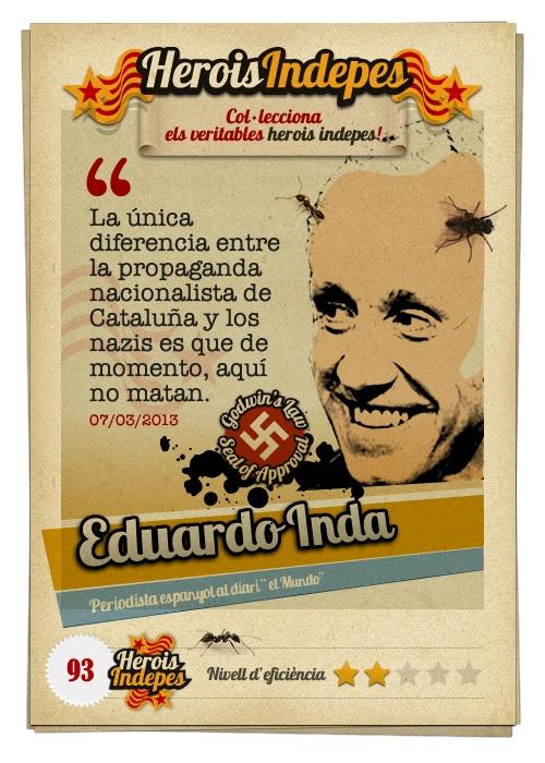 """#HeroisIndepes 93. Eduardo Inda: """"La única diferencia entre la propaganda nacionalista de Cataluña y los nazis es que de momento, aquí no matan."""""""