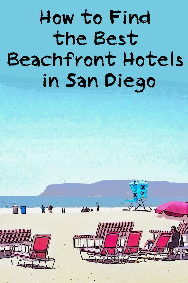 These selected San Diego hotels have direct beachfront access.