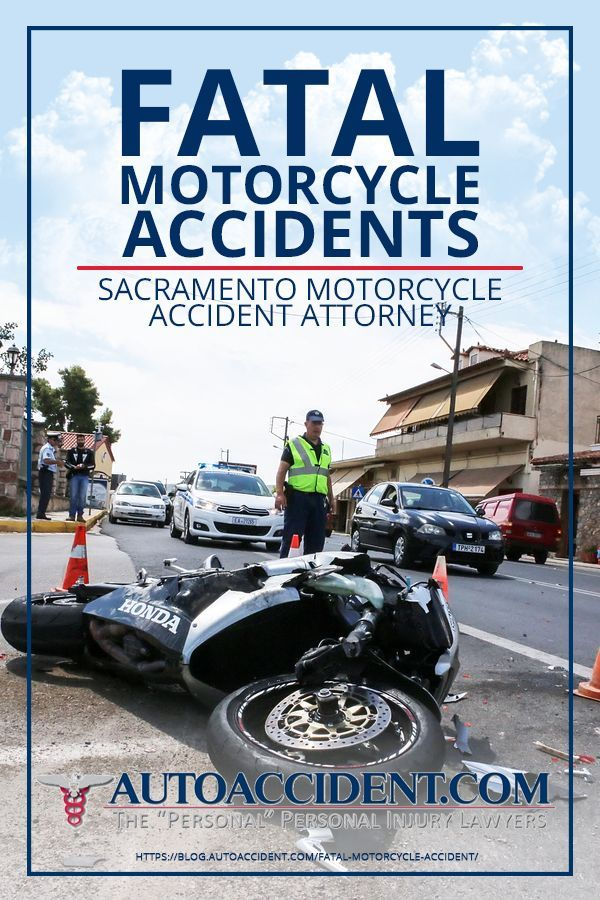 Fatal Motorcycle Accidents | Sacramento Motorcycle Accident Attorney