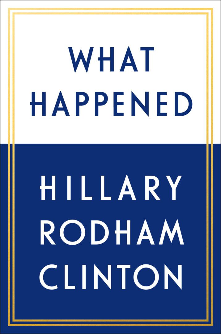 Hillary Clinton Is Writing A Tell-All Book About The 2016 Presidential Election