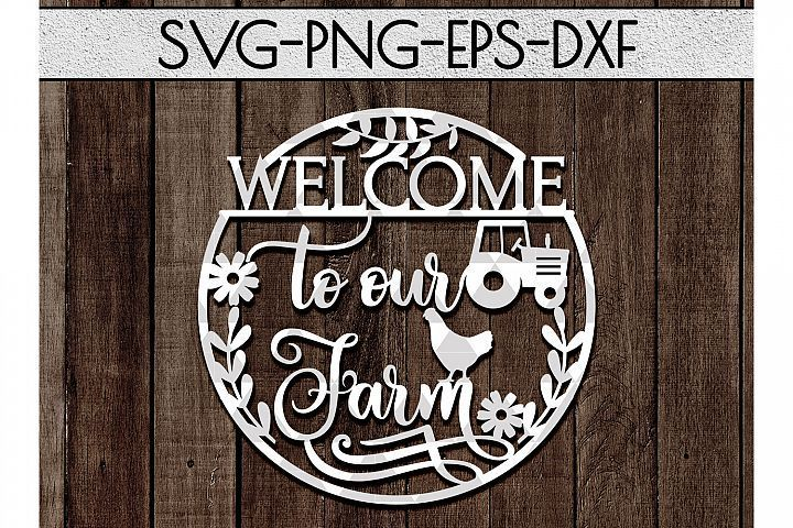 Welcome To Our Farm Cutting File, Farmhouse Papercut PDF DXF