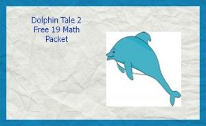Free Printable Math Packet For Kids, Great For Summer-Dolphin Theme