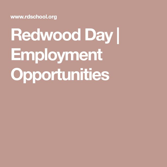 Redwood Day |  Employment Opportunities