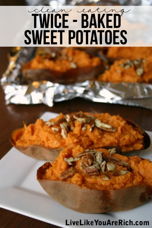 Clean-Eating Twice Baked Sweet Potato Recipe- Awesome side dish for any meal #LiveLikeYouAreRich