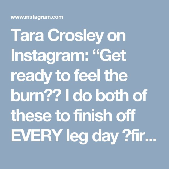 "Tara Crosley on Instagram: ""Get ready to feel the burn🔥🔥 I do both of these to finish off EVERY leg day 💥first one is for 15 reps, lighter weight 💥second one is heavy…"""